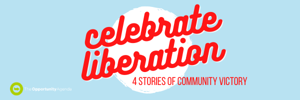 celebrate liberation - 4 stories of community victory