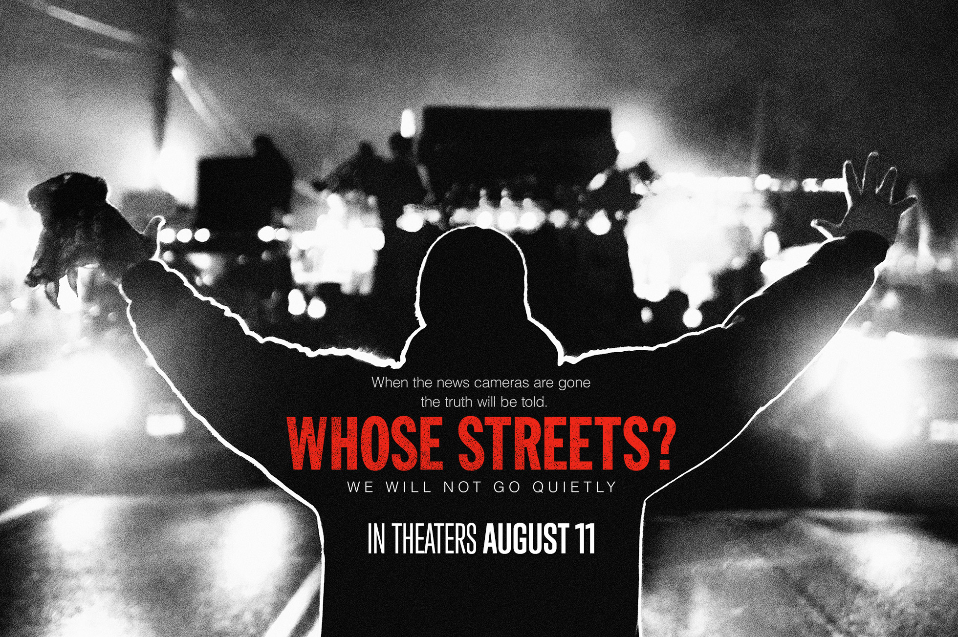 A poster for the documentary film Whose Streets about the Ferguson, Missouri protests following Mike Brown's death